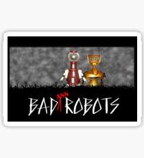 Baaaad Robots Sticker