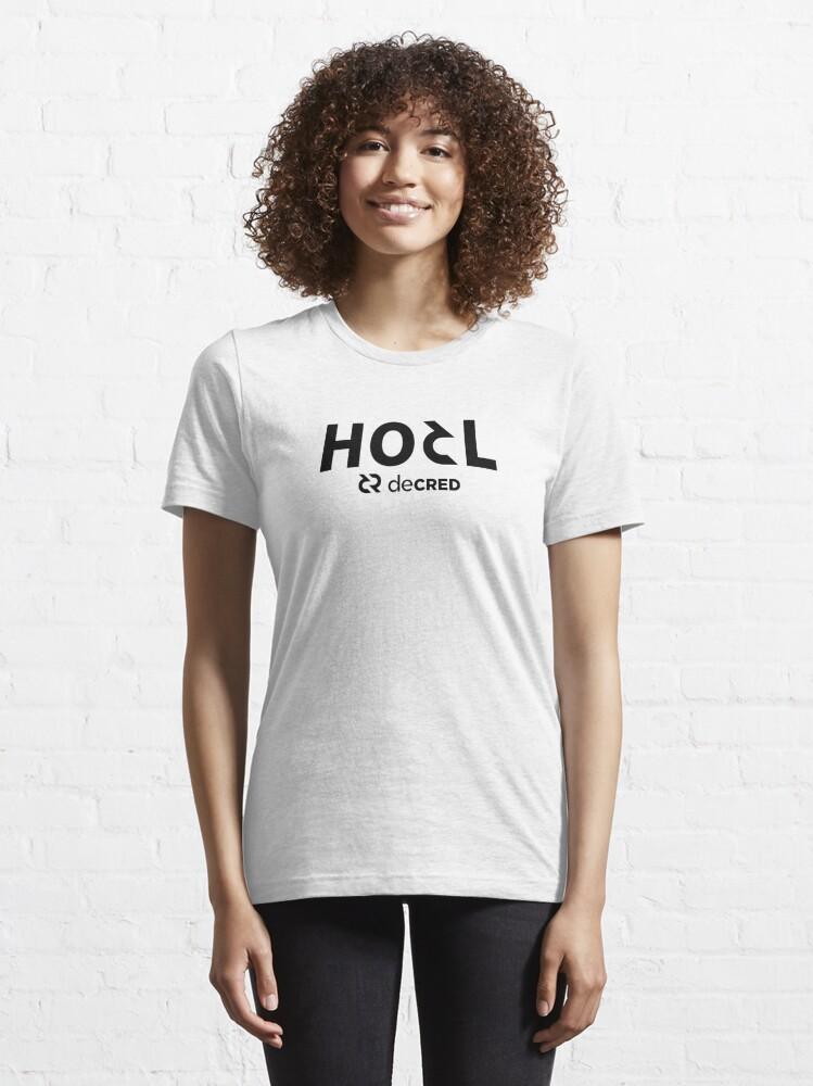 Alternate view of HODL Decred ™ v2 'Design timestamped by https://timestamp.decred.org/' Essential T-Shirt
