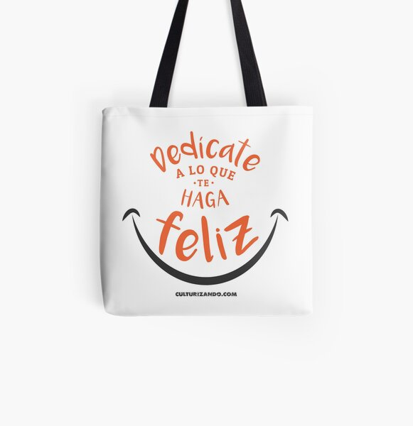 CZN - Dedícate a lo que te haga FELIZ All Over Print Tote Bag