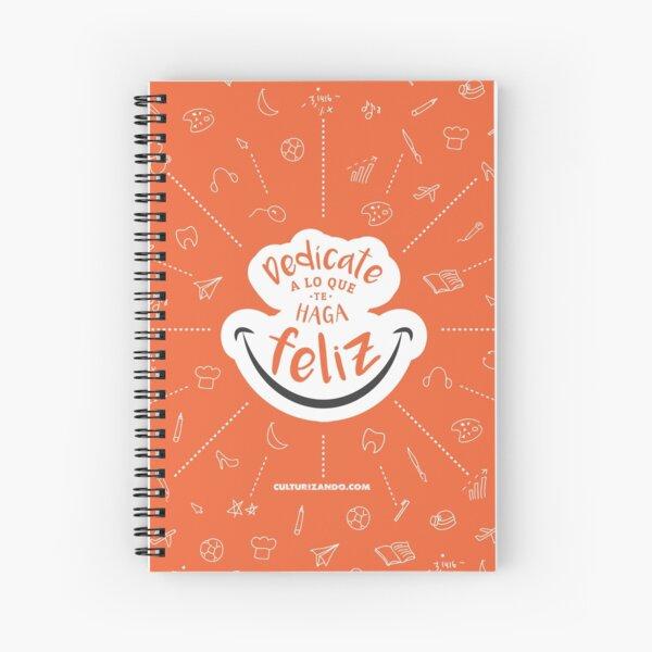 CZN - Dedícate a lo que te haga FELIZ Spiral Notebook