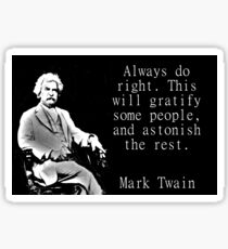 Always Do Right - Twain Sticker