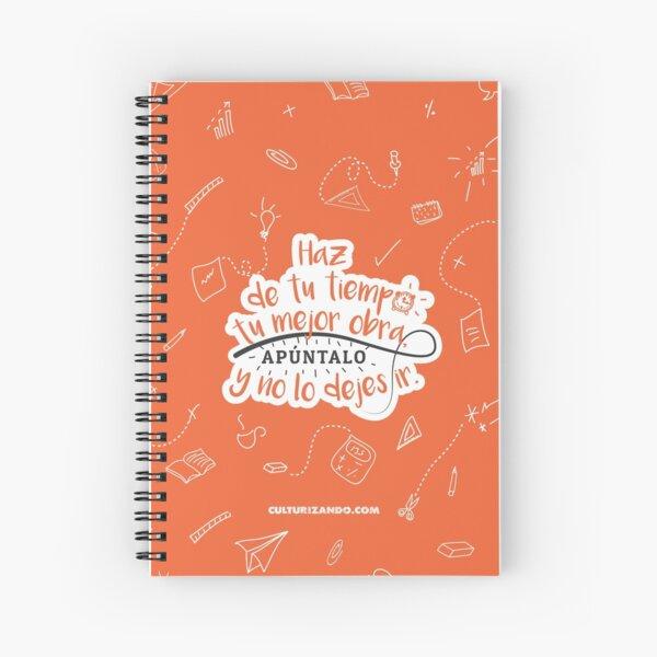 Haz de tu tiempo tu MEJOR obra Spiral Notebook