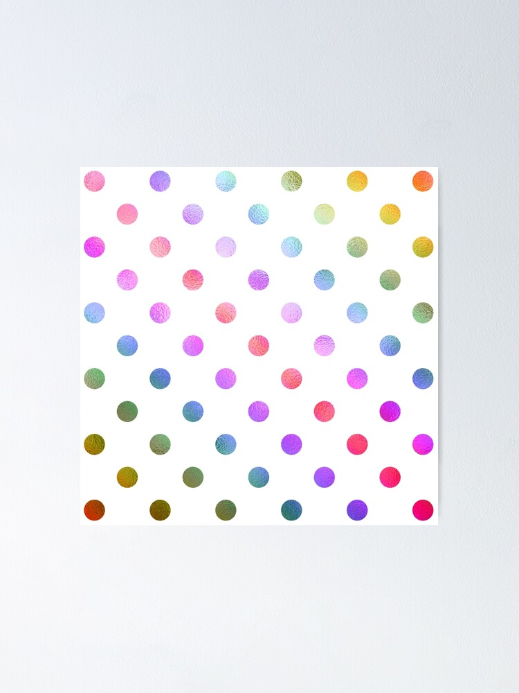 Rainbow Red Green Teal Blue Purple White Polka Dot Digital Paper Poster By Silverspiral Redbubble