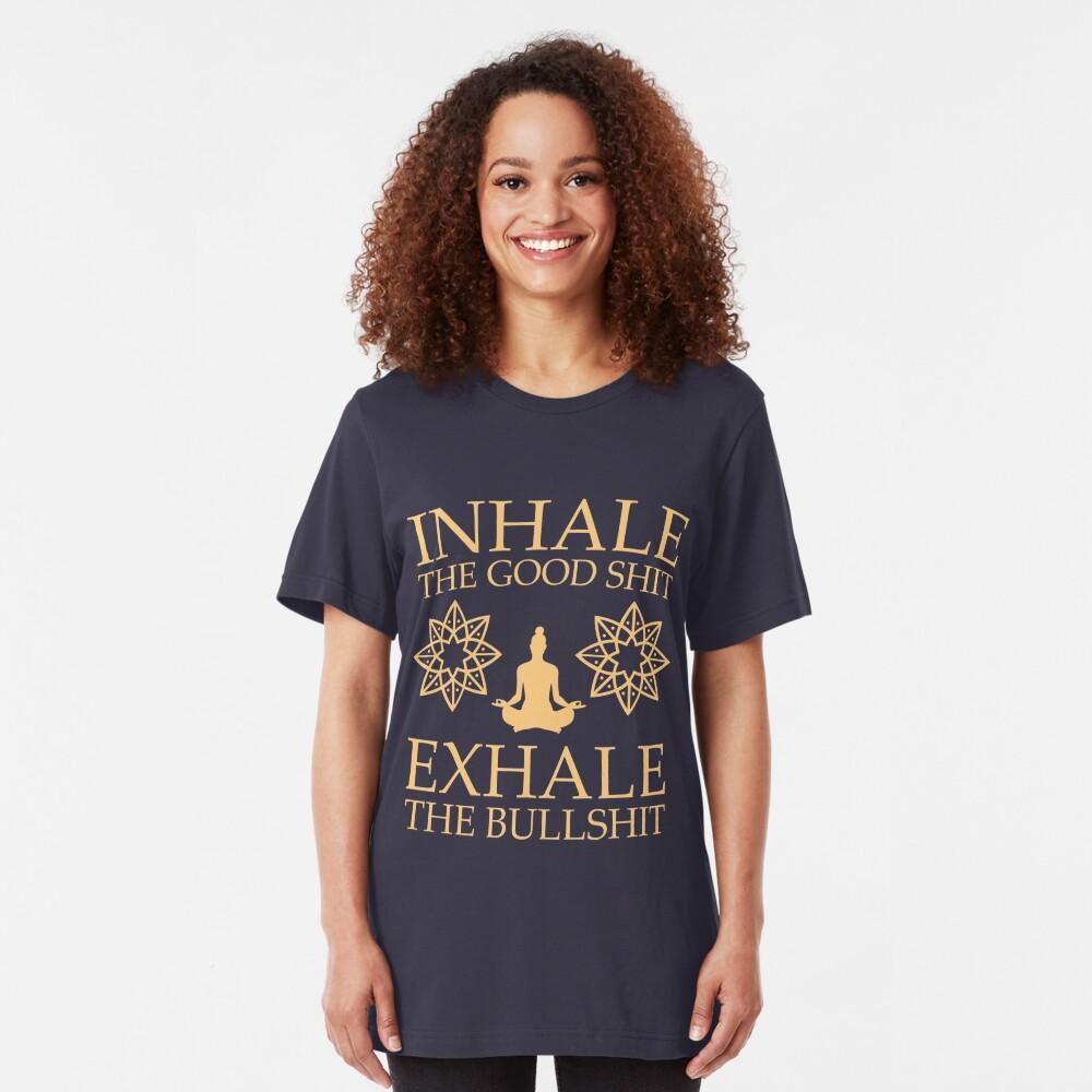 T-shirt ajusté «Yoga: Inspirez la bonne merde»