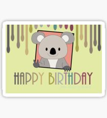 HAPPY BIRTHDAY KOALA, PEACE Sticker