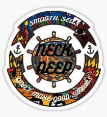 neck deep smooth seas dont make good sailors Sticker