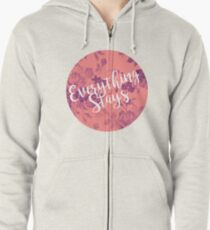 Everything Stays Zipped Hoodie