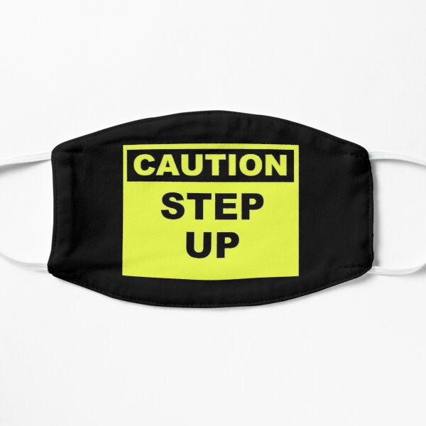 Caution Step Up Flat Mask