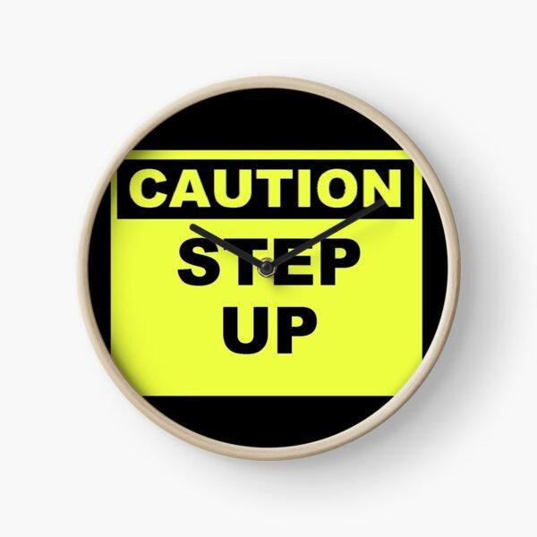 Caution Step Up Clock