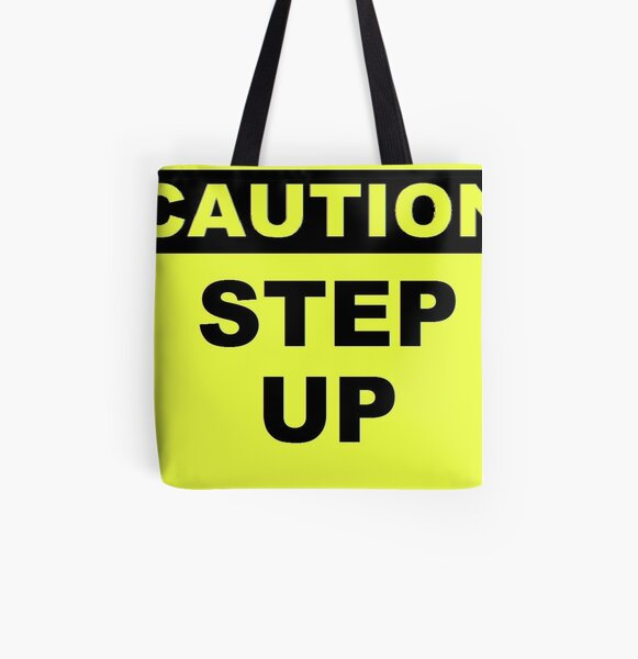 Caution Step Up All Over Print Tote Bag