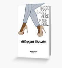 Lous were Made For... Greeting Card