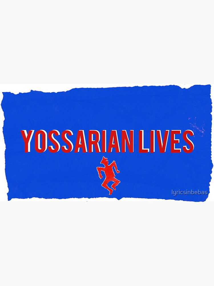 Yossarian Lives by lyricsinbebas