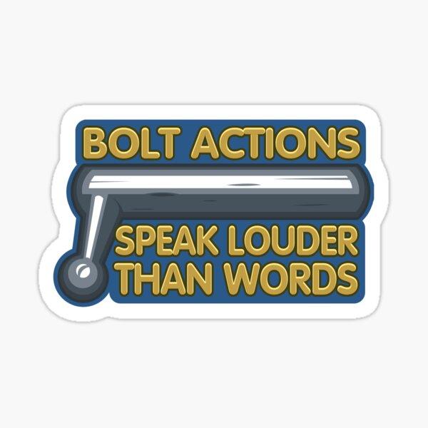 Bolt Actions  Sticker