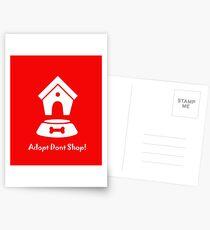 Adoptieren, nicht einkaufen! W Postkarten