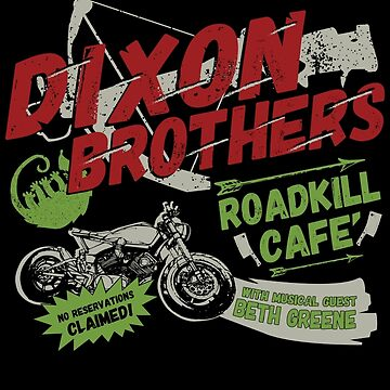 Dixon Brothers Roadkill Cafe! by BennettX