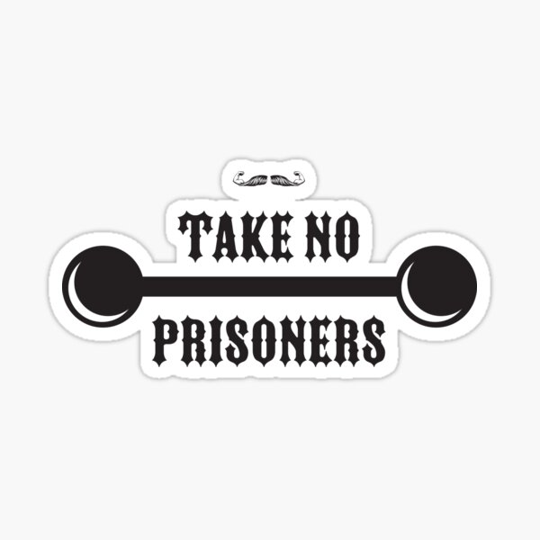 Take No Prisoners - Concrete Tee Sticker