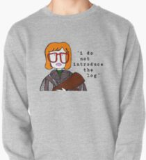 i do not introduce the log Pullover