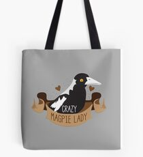 Crazy Magpie Lady banner Tote Bag