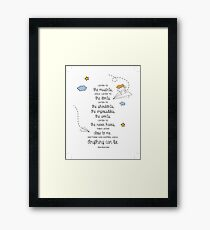 Anything Can Be Framed Print