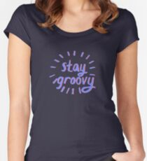 STAY GROOVY Women's Fitted Scoop T-Shirt