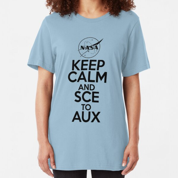 Keep Calm and SCE to AUX Slim Fit T-Shirt