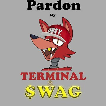 Pardon My Terminal SWAG by skyflamable