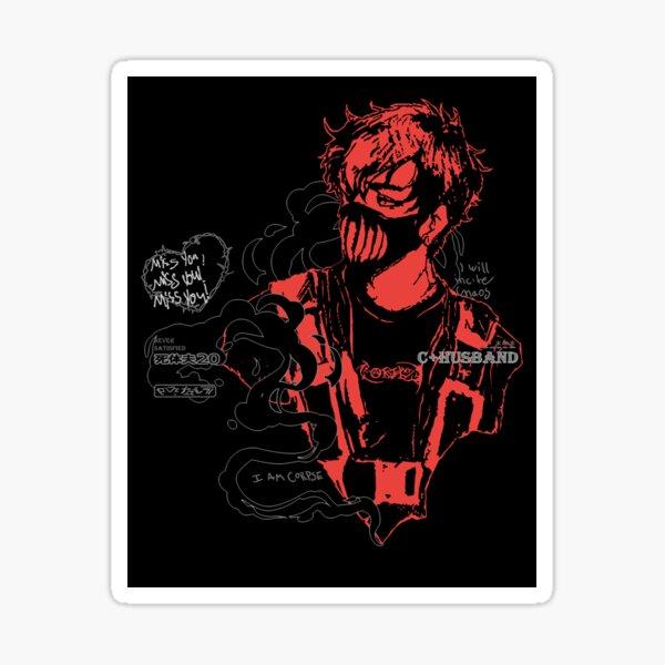 Corpse Husband Design | I will incite chaos Sticker