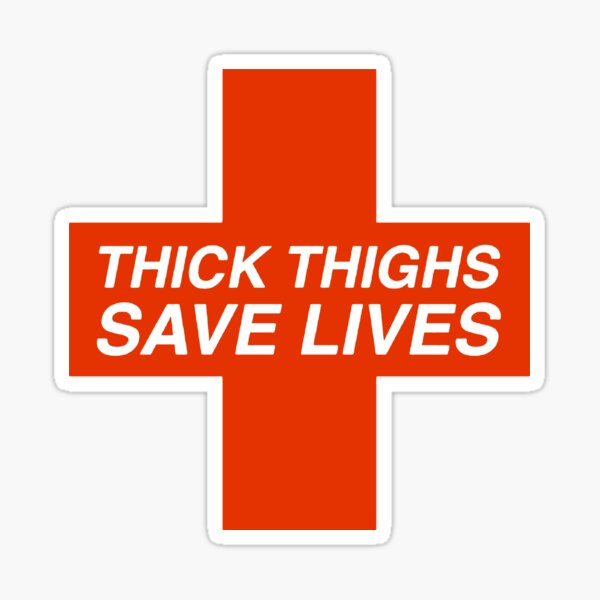 Thick Thighs Save Lives Stickers Redbubble Mint/teal/seafoam patch with tone on tone border. redbubble
