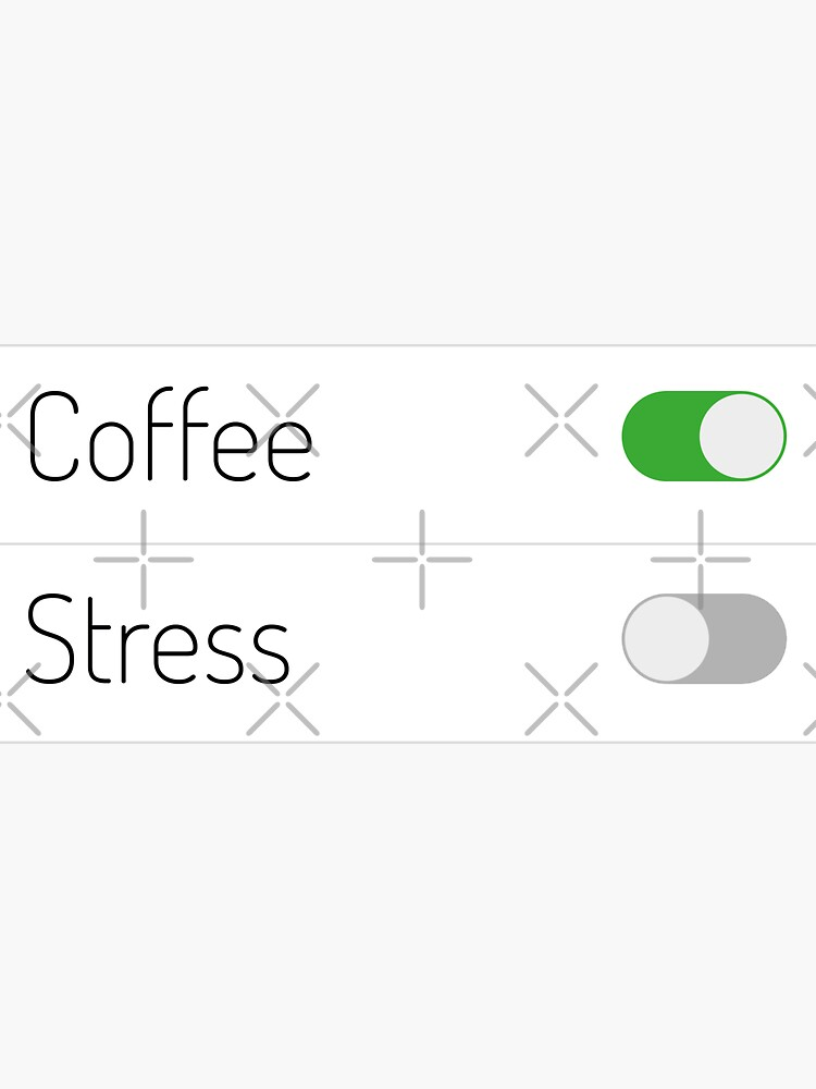 Coffee On Stress Off by a-golden-spiral