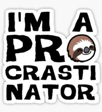 Procrastinator Sticker