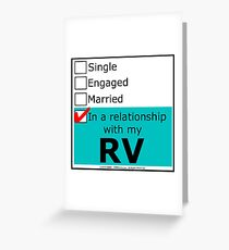 In A Relationship With My RV Greeting Card