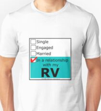 In A Relationship With My RV Unisex T-Shirt