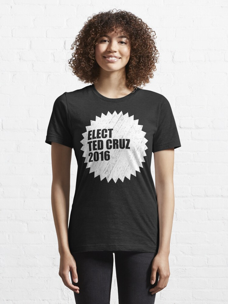 Alternate view of Elect Ted Cruz 2016 Essential T-Shirt