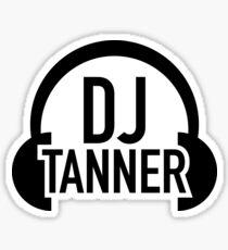 DJ Tanner Sticker