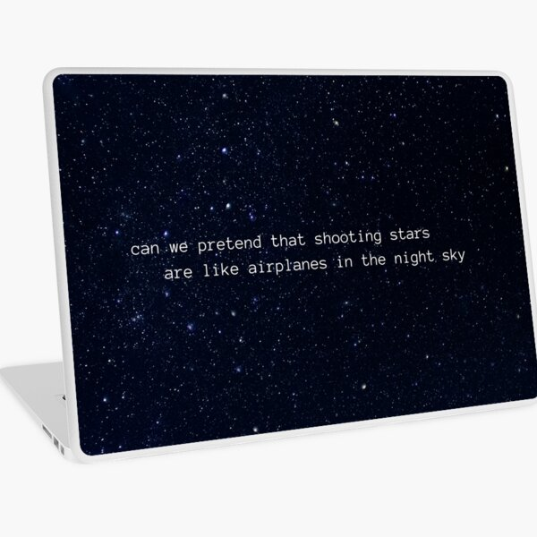 can we pretend that shooting stars are like airplanes in the night sky Laptop Skin