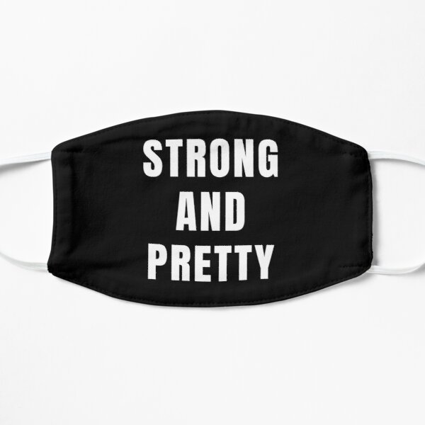 Strong And Pretty Mask