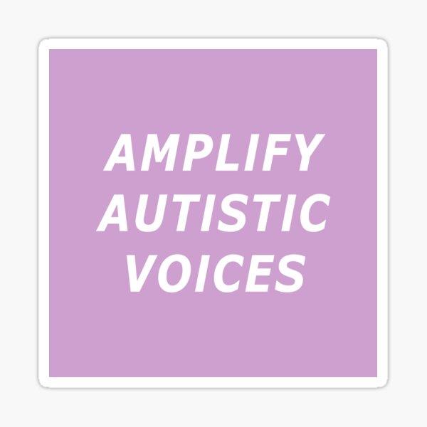 Amplify Autistic Voices Sticker