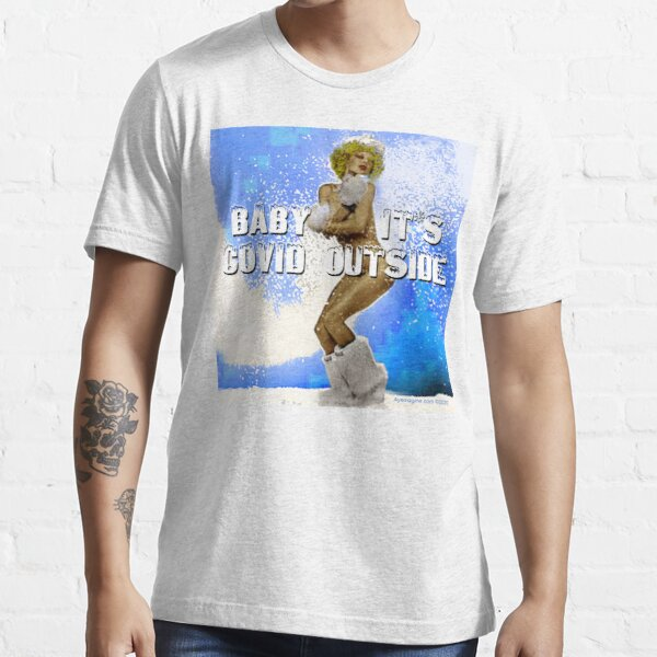 Baby It's Covid Outside Essential T-Shirt