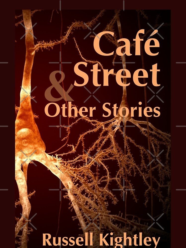 Cover of Café Street & Other Stories, A Collection of Short Tales. by Kightleys