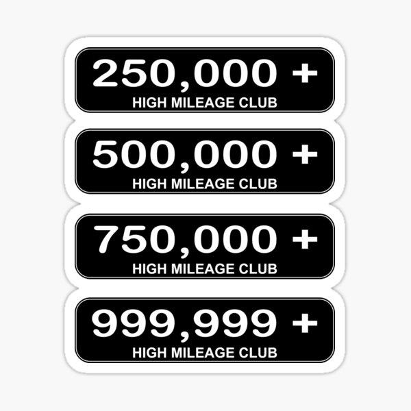 High Mileage Club Sticker