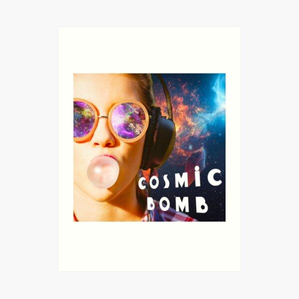 Cosmic BomB - Where Space Meets Sound Art Print