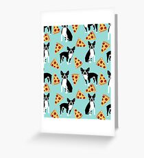 Boston Terrier pizza slices junk food funny dog gift for boston terrier owners  Greeting Card
