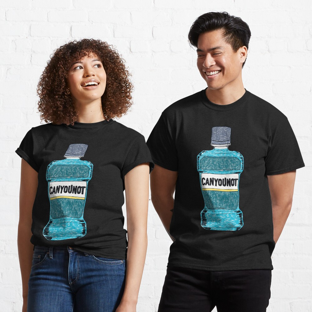 Can You Not Classic T-Shirt