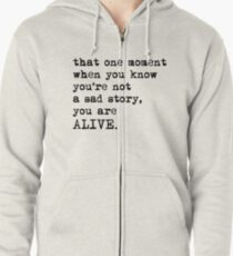 You Are Alive Zipped Hoodie