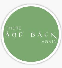 There and Back Again Sticker