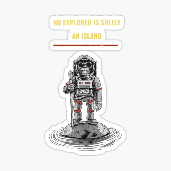 No Explorer Is Solely An Island Sticker