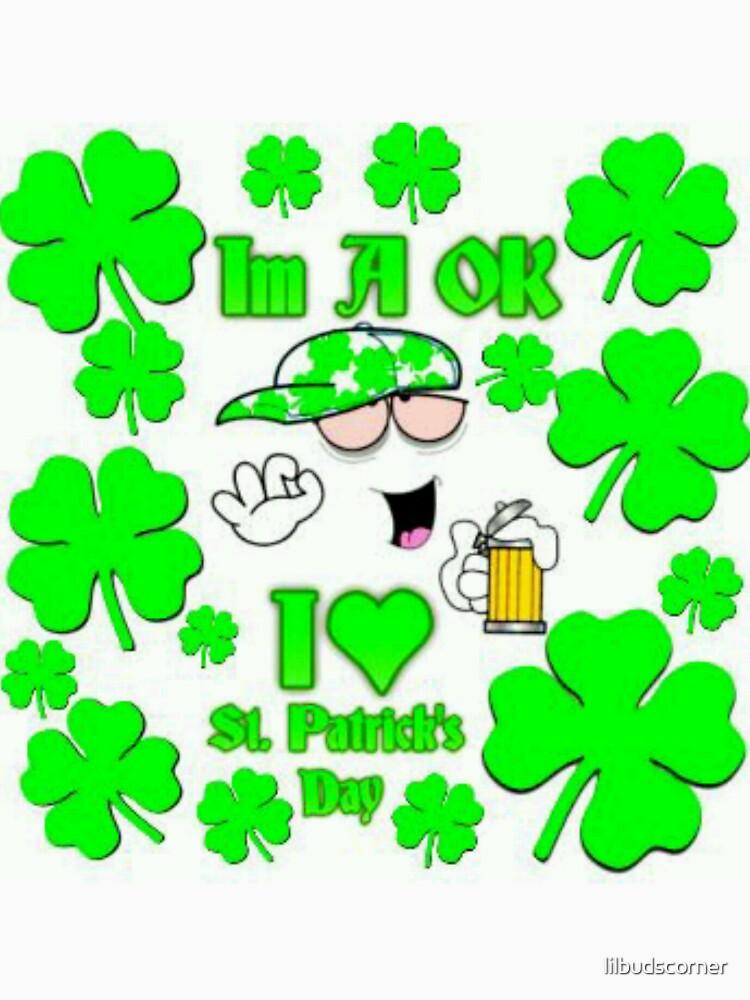 Im A Ok St. Patrick's Day by lilbudscorner