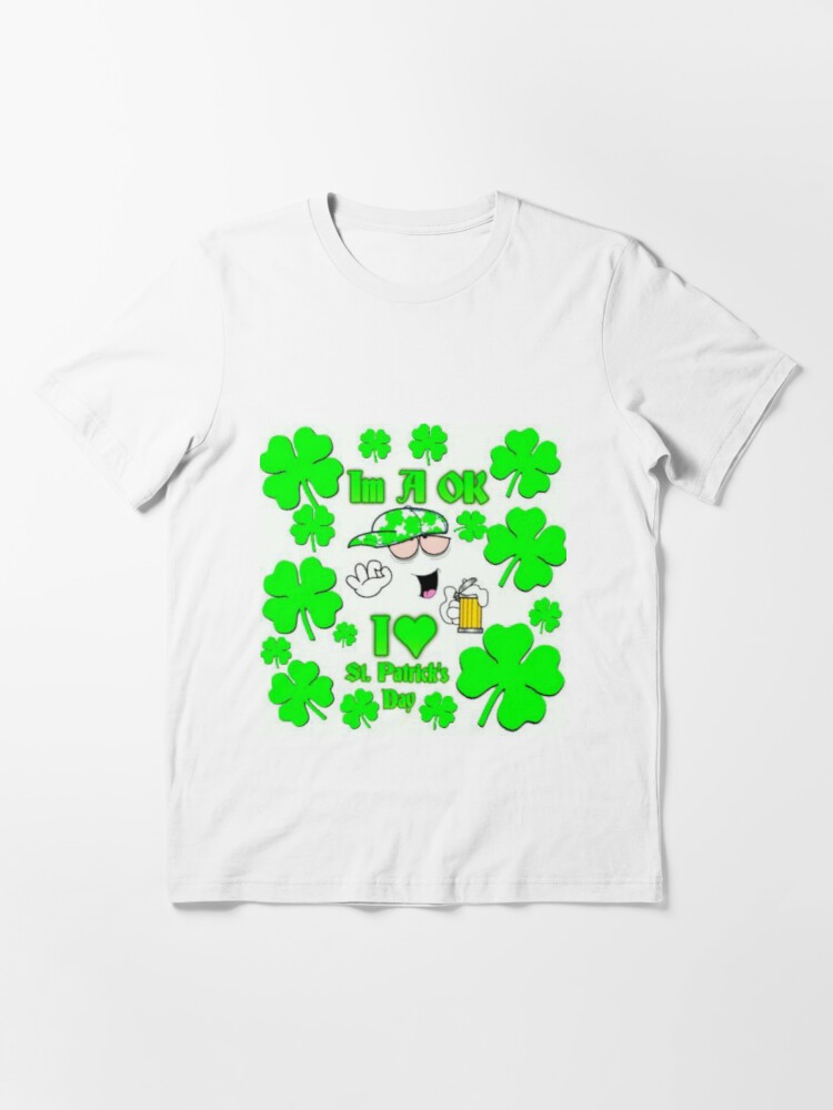 Alternate view of Im A Ok St. Patrick's Day Essential T-Shirt