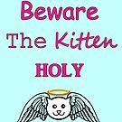 Passen Sie das Kätzchen Heilig auf von mdoering16
