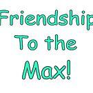 Freundschaft zum Max! von mdoering16